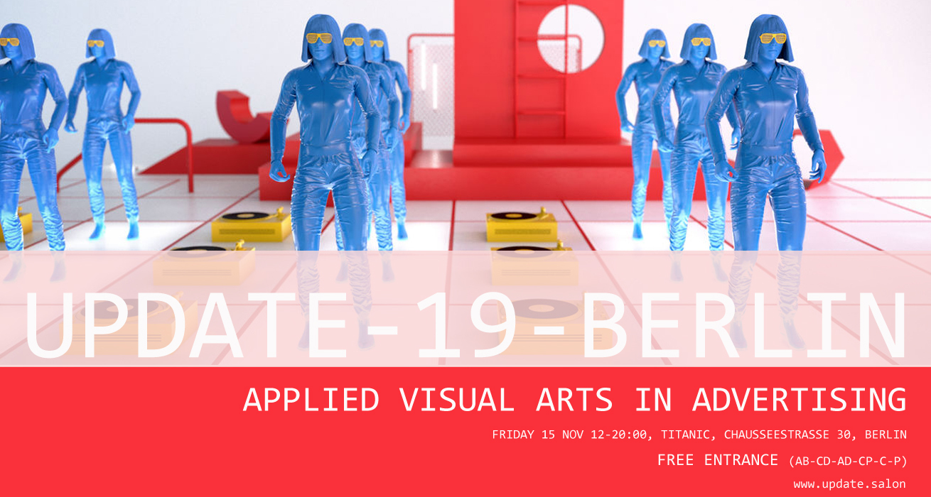 UPDATE-19-BERLIN - APPLIED VISUAL ARTS IN ADVERTISING --- SAVE THE DATE: 15 NOV 2019 !