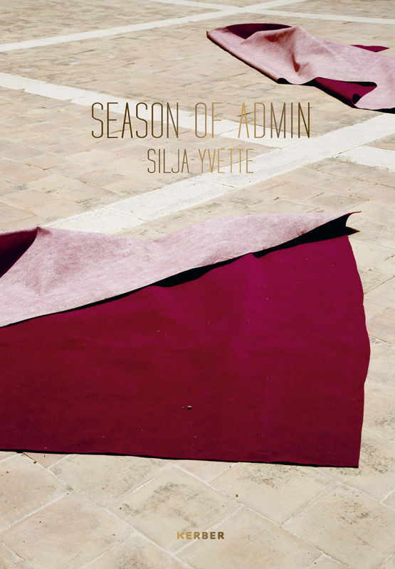 Silja Yvette 'SEASON OF ADMIN' (Kerber)