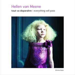 Hellen van Meene - Tout va disparaître
