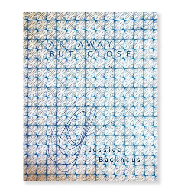 'FAR AWAY BUT CLOSE' by JESSICA BACKHAUS