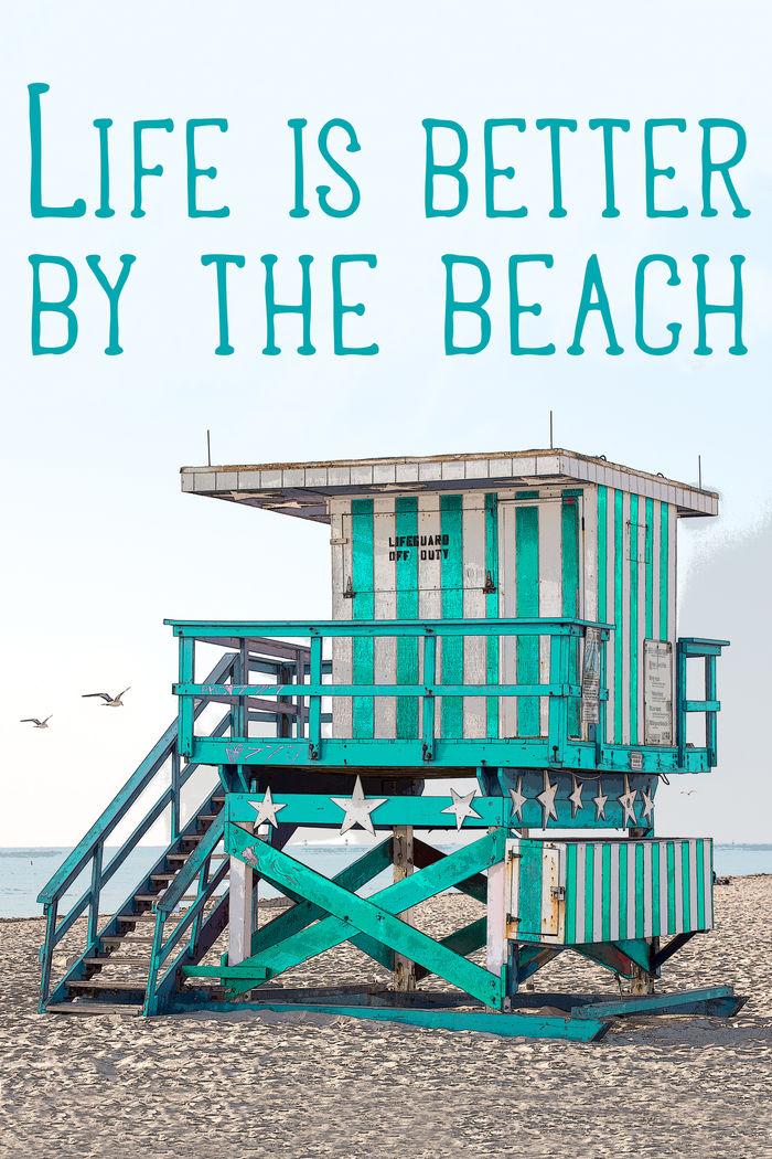 Life is better by the beach - UWE MERKEL