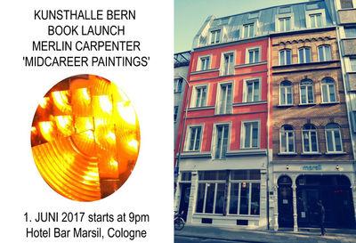 Book Release : Merlin Carpenter 'MIDCAREER PAINTINGS' at Hotel Marsil