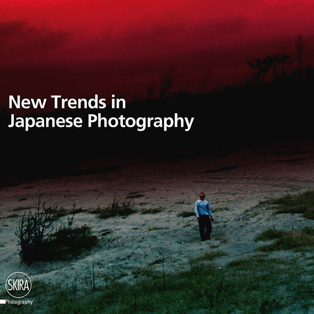 New Trends in Japanese Photography by Filippo Maggia, SKIRA Editore