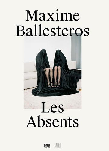 Maxime Ballesteros 'Les Absents'