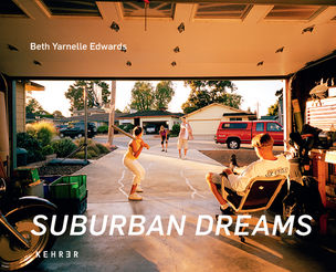 SUBURBAN DREAMS by Beth Yarnelle Edwards