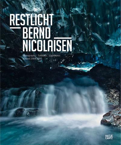 Bernd Nicolaisen 'Restlicht'