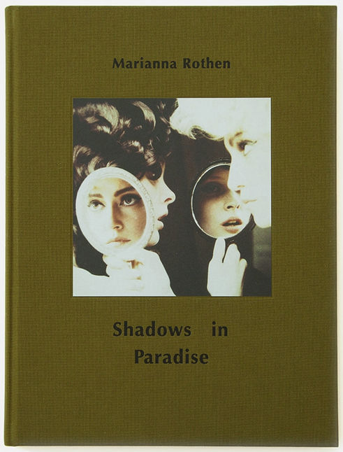 Marianna Rothen 'Shadows in Paradise'