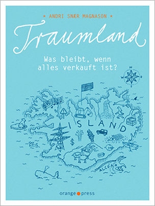 BREAMLAND / TRAUMLAND by Andri Snær Magnason, Orange Press