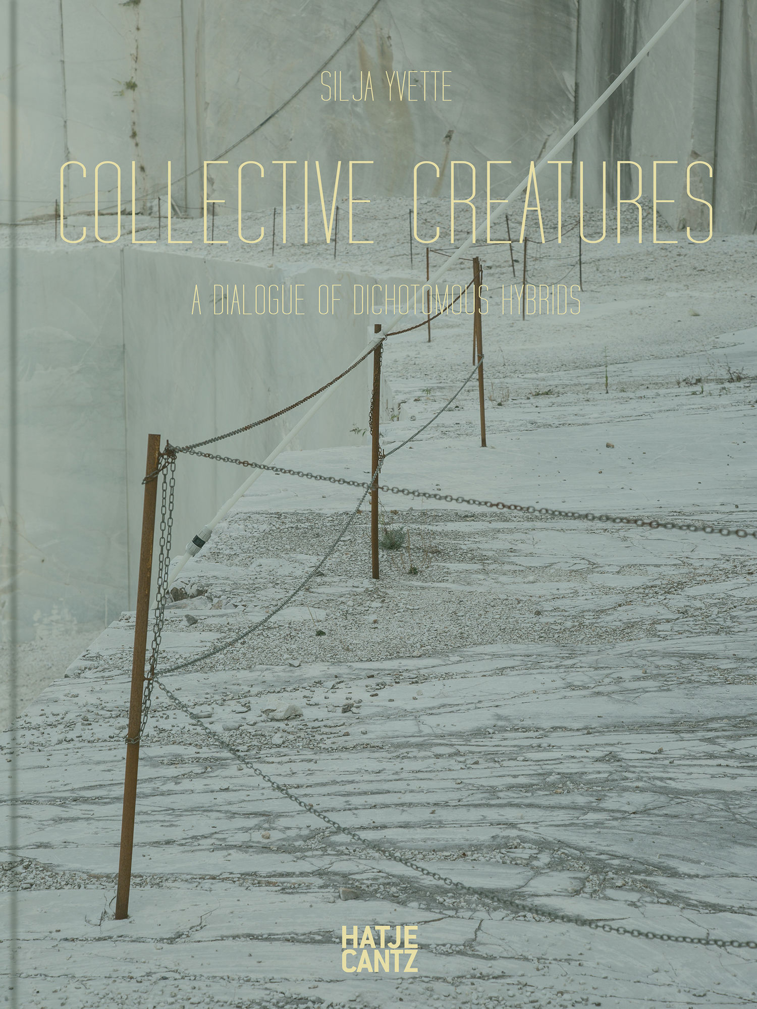 Silja Yvette 'Collective Creatures' / Hatje Cantz Publishers