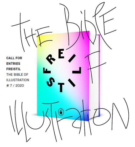 CALL FOR ENTRIES FREISTIL THE BIBLE OF ILLUSTRATION # 7 / 2020