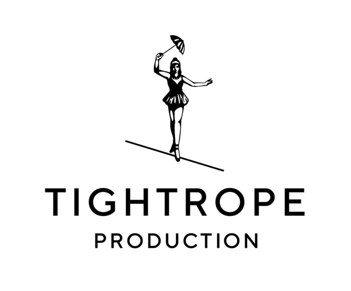 TIGHTROPE PRODUCTION