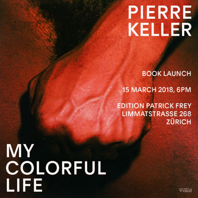 Pierre Keller 'My Colorful Life' (Edition Patrick Frey)