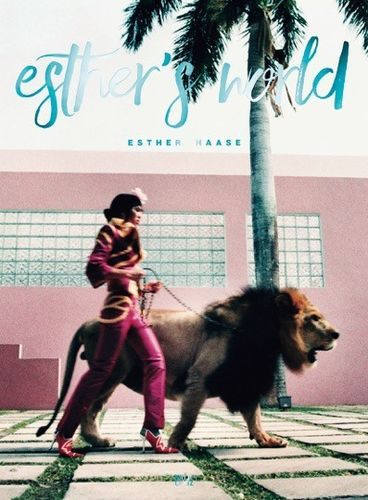 ESTHER HAASE 'Esther's World'