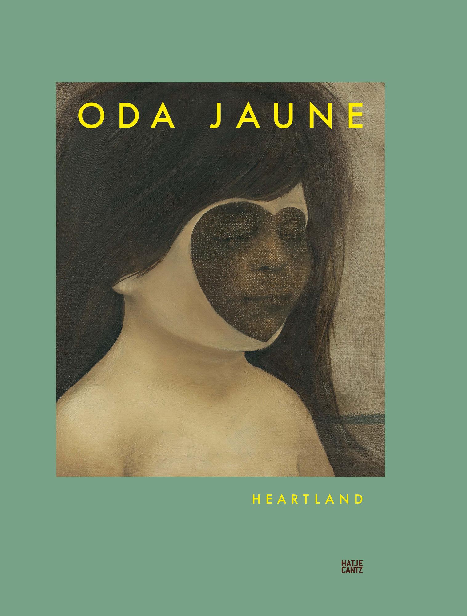 Oda Jaune 'Heartland' (HATJE CANTZ VERLAG)