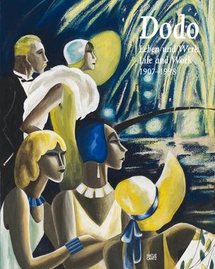 Hatje Cantz : Dodo - Leben und Werk 1907-1998