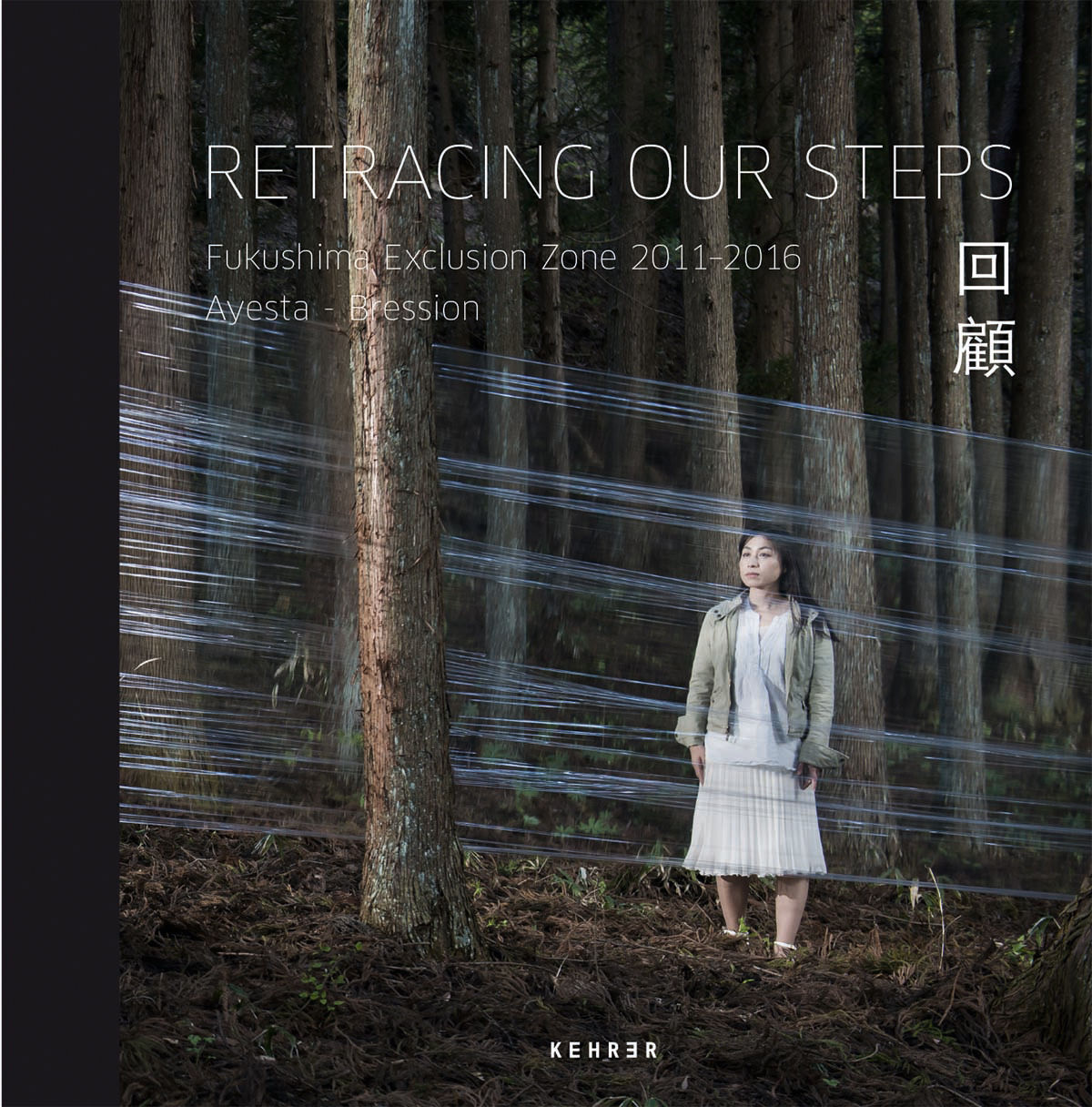 Carlos Ayesta / Guillaume Bression - Retracing Our Steps (KEHRER VERLAG)