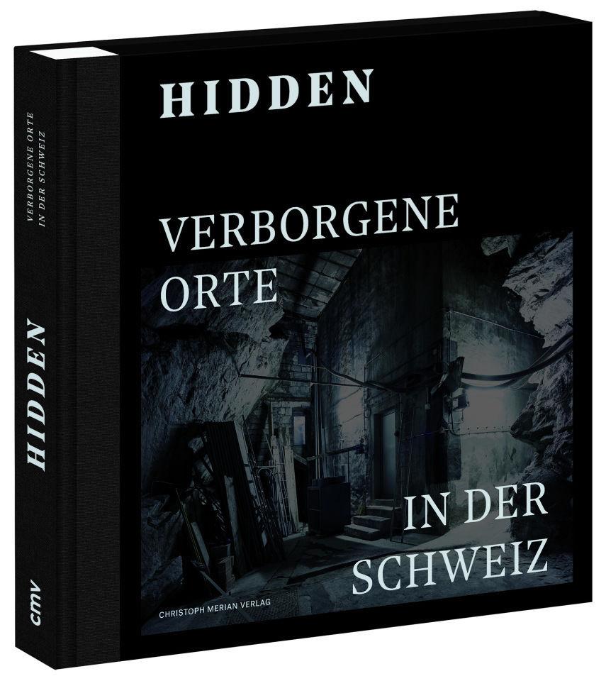 Hidden - 25 verborgene Orte in der Schweiz