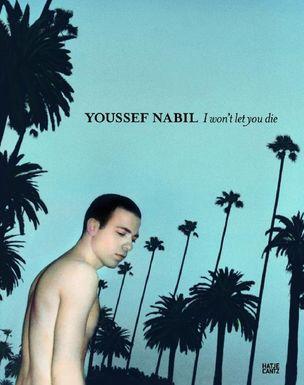 MAISON EUROPEENE DE LA PHOTOGRAPHIE : I won't let you die by Youssef Nabil