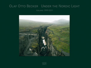 Hatje Cantz Verlag : Olaf Otto Becker - Under the Nordic Light. A Journey through Time
