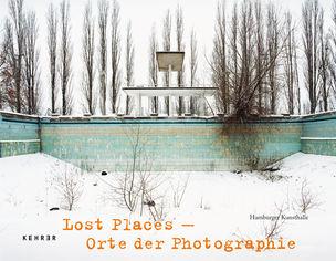 KEHRER VERLAG : Lost Places. Orte der Photographie