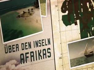 HAUSER FOTOGRAFEN : Über den Inseln Afrikas