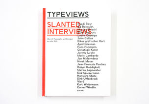 SLANTED : Typeviews Interview Kompendium