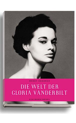 Die Welt der Gloria Vanderbilt